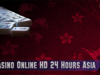 Agen Casino Online HD 24 Hours Asia